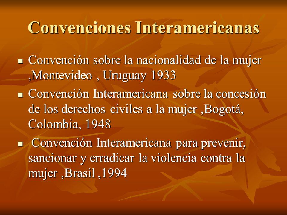 Convenciones Interamericanas Convención sobre la nacionalidad de la mujer,Montevideo, Uruguay 1933 Convención sobre la nacionalidad de la mujer,Montev