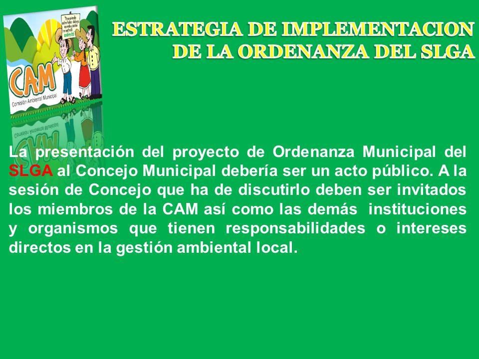 La presentación del proyecto de Ordenanza Municipal del SLGA al Concejo Municipal debería ser un acto público. A la sesión de Concejo que ha de discut