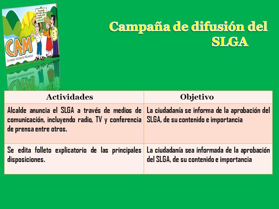 ActividadesObjetivo Alcalde anuncia el SLGA a través de medios de comunicación, incluyendo radio, TV y conferencia de prensa entre otros. La ciudadaní