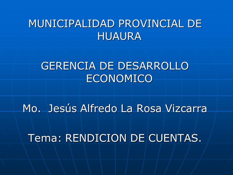 MUNICIPALIDAD PROVINCIAL DE HUAURA GERENCIA DE DESARROLLO ECONOMICO Mo.