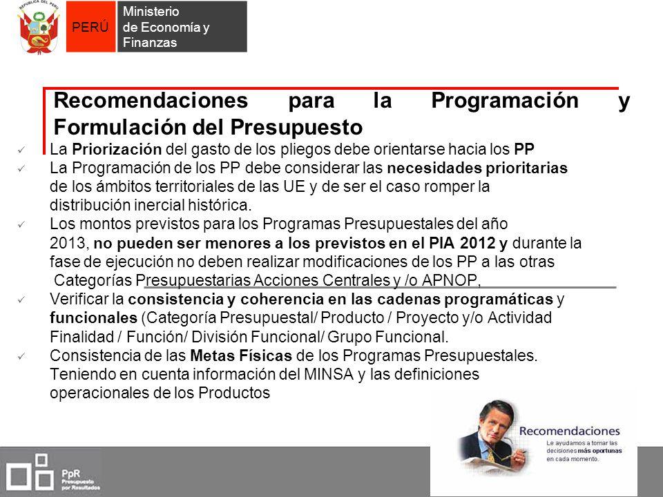 PERÚ Ministerio de Economía y Finanzas Recomendaciones para la Programación y Formulación del Presupuesto La Priorización del gasto de los pliegos deb