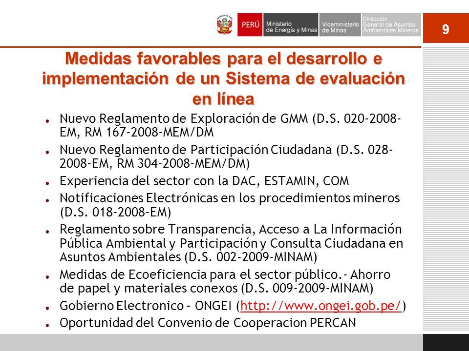 9 Medidas favorables para el desarrollo e implementación de un Sistema de evaluación en línea Nuevo Reglamento de Exploración de GMM (D.S. 020-2008- E