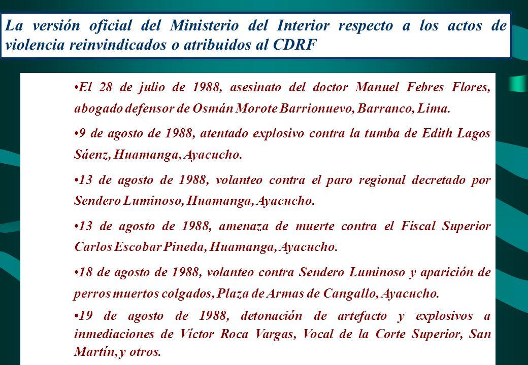 La versión oficial del Ministerio del Interior respecto a los actos de violencia reinvindicados o atribuidos al CDRF El 28 de julio de 1988, asesinato