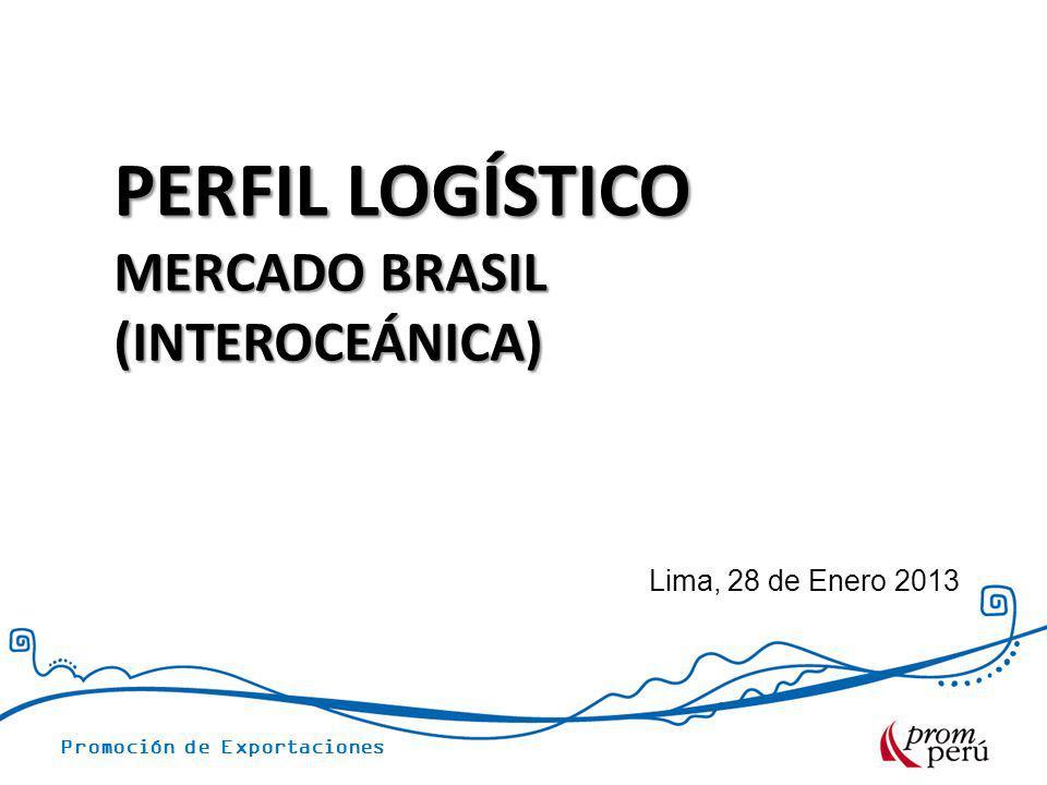 Promoción de Exportaciones TEMARIO Ubicación geográfica y flete promedio de transporte terrestre Tributos en Brasil ACE 58 Perú - Mercosur Documentación de despacho Restricciones en Brasil Flujo de tratamiento administrativo Flujo de despacho aduanero