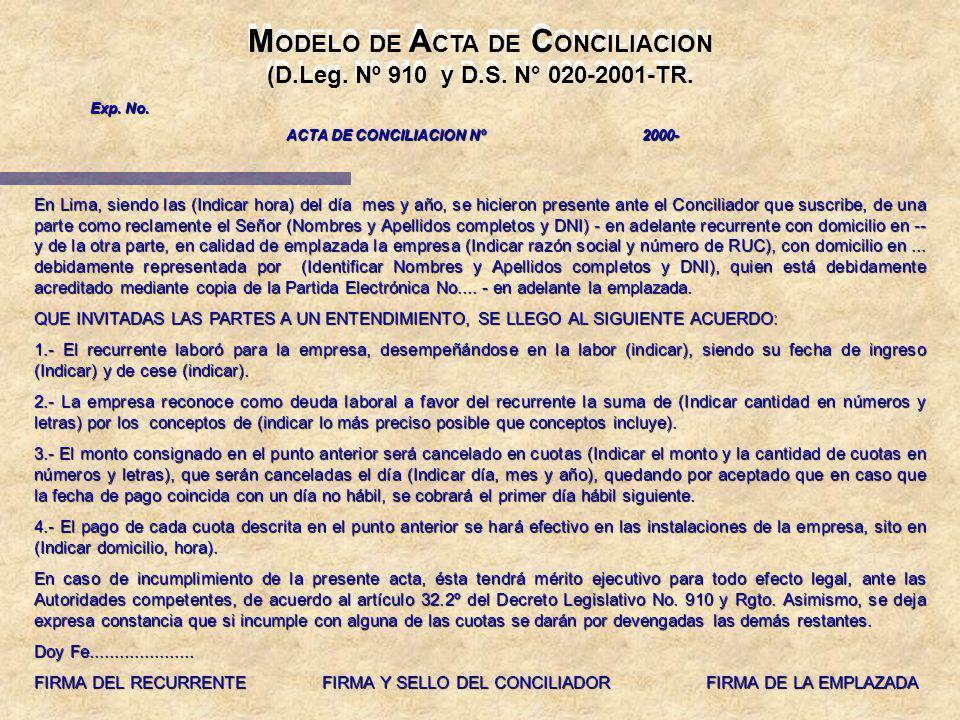 M ODELO DE A CTA DE C ONCILIACION (D.Leg. Nº 910 y D.S. N° 020-2001-TR. M ODELO DE A CTA DE C ONCILIACION (D.Leg. Nº 910 y D.S. N° 020-2001-TR. En Lim
