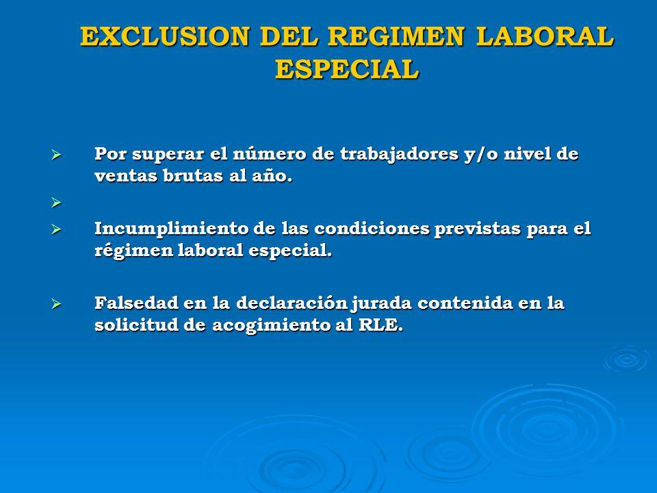 PROCEDIMIENTO DE INCORPORACION AL REGIMEN LABORAL ESPECIAL Solicitud de aprobación automática sujeta a fiscalización posterior. Solicitud de aprobació