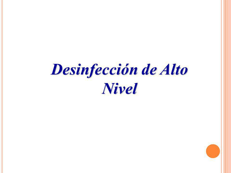 Desinfección de Alto Nivel