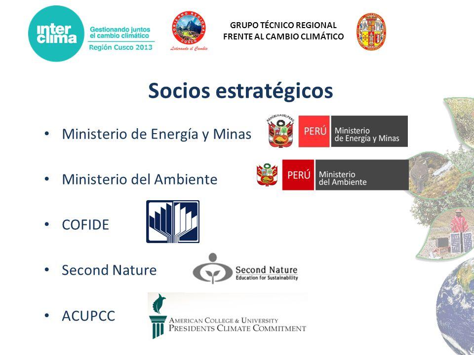 GRUPO TÉCNICO REGIONAL FRENTE AL CAMBIO CLIMÁTICO Socios estratégicos Ministerio de Energía y Minas Ministerio del Ambiente COFIDE Second Nature ACUPC