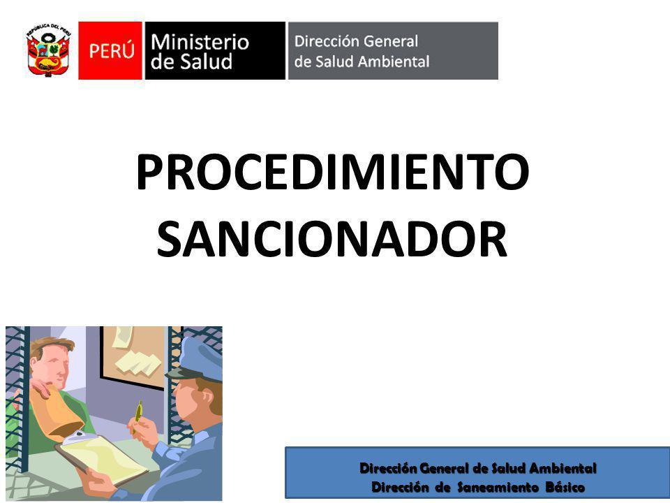 PROCEDIMIENTO SANCIONADOR Dirección General de Salud Ambiental Dirección de Saneamiento Básico