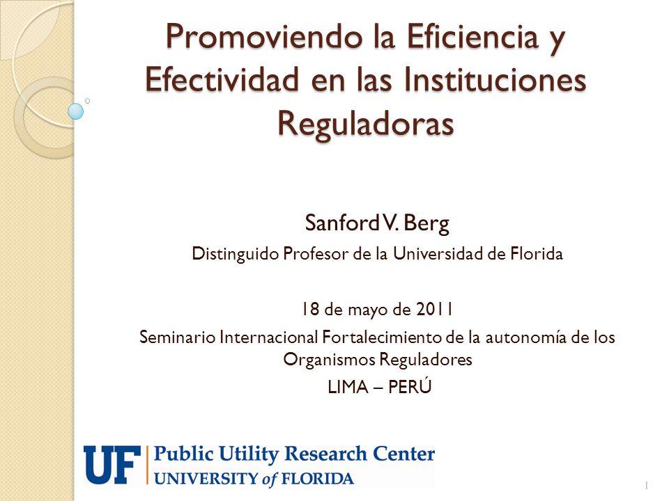 Promoviendo la Eficiencia y Efectividad en las Instituciones Reguladoras Sanford V.