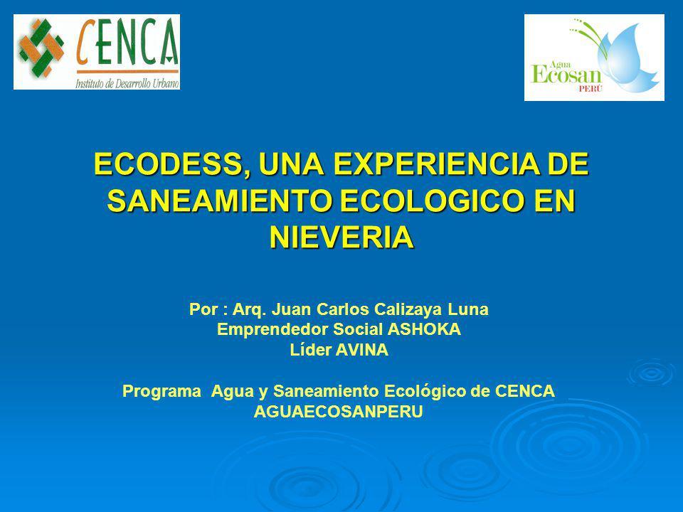 ECODESS, UNA EXPERIENCIA DE SANEAMIENTO ECOLOGICO EN NIEVERIA Por : Arq.