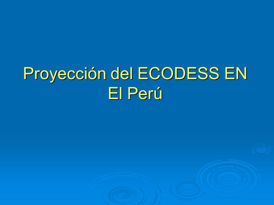 Proyección del ECODESS EN El Perú