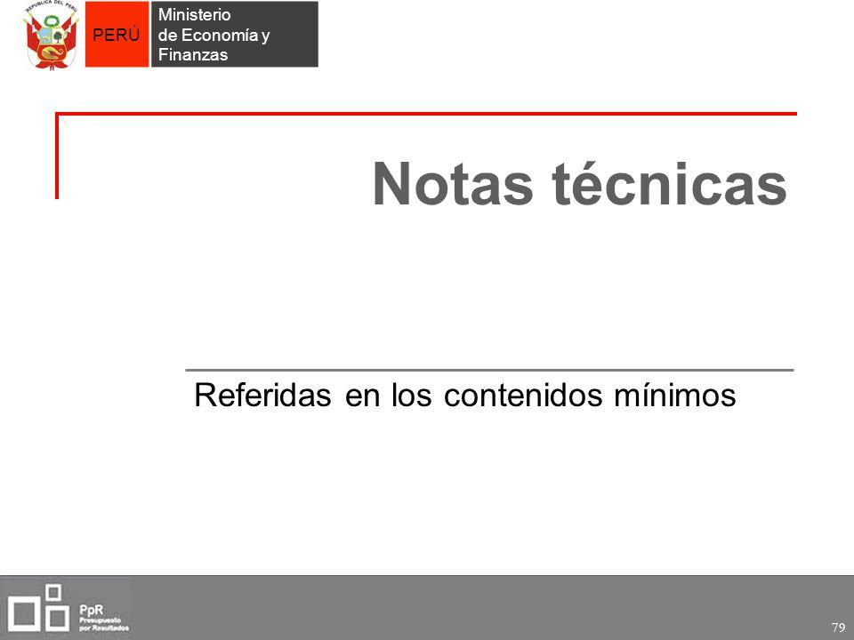 PERÚ Ministerio de Economía y Finanzas 79 Notas técnicas Referidas en los contenidos mínimos