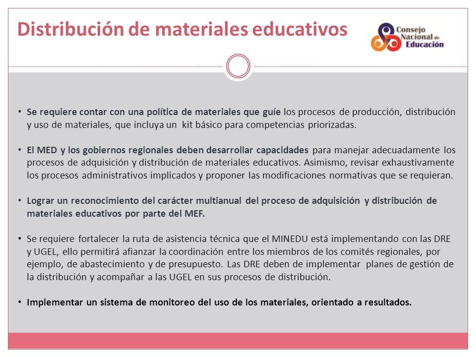 Distribución de materiales educativos Se requiere contar con una política de materiales que guíe los procesos de producción, distribución y uso de materiales, que incluya un kit básico para competencias priorizadas.