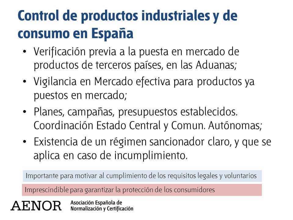 Control de productos industriales y de consumo en España Verificación previa a la puesta en mercado de productos de terceros países, en las Aduanas; V