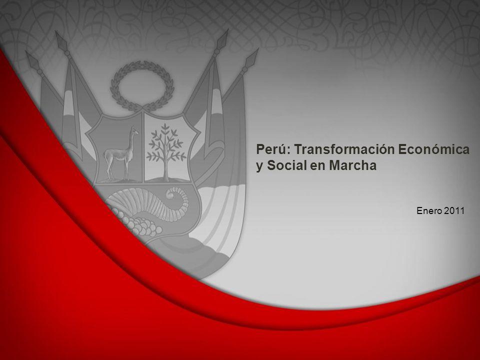 Perú: Transformación Económica y Social en Marcha Enero 2011