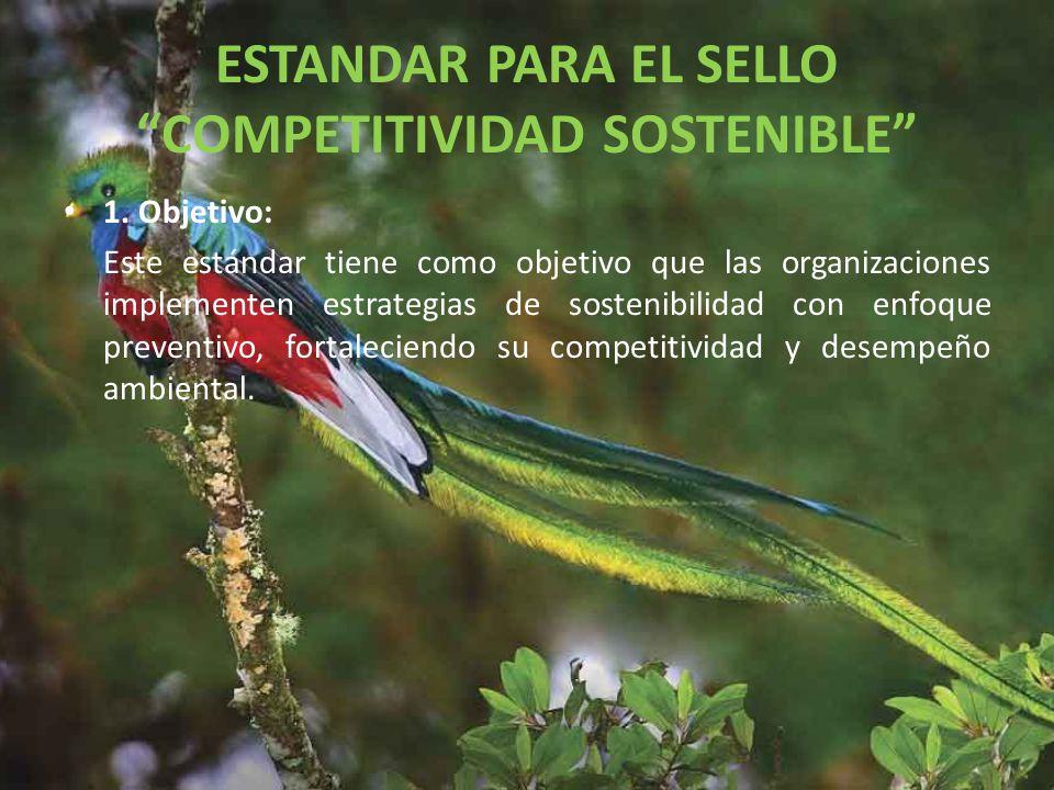 ESTANDAR PARA EL SELLO COMPETITIVIDAD SOSTENIBLE 1.