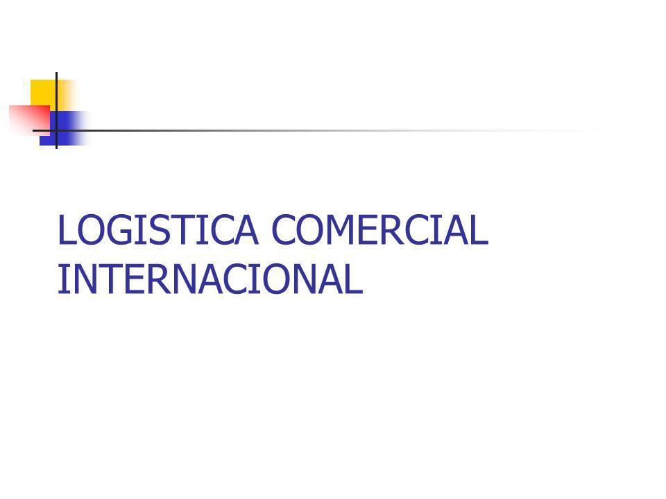 LOGISTICA COMERCIAL INTERNACIONAL