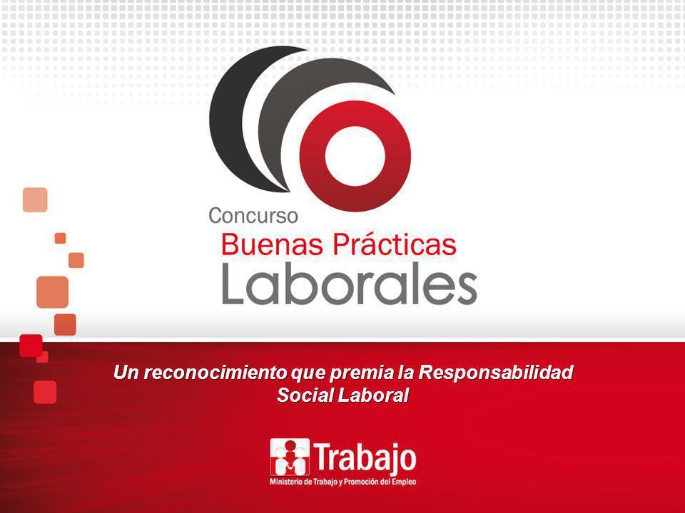 Un reconocimiento que premia la Responsabilidad Social Laboral