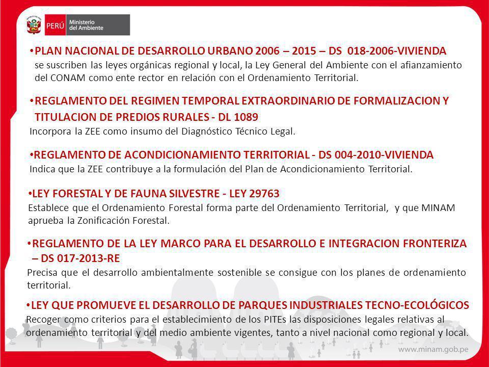 REGLAMENTO DEL REGIMEN TEMPORAL EXTRAORDINARIO DE FORMALIZACION Y TITULACION DE PREDIOS RURALES - DL 1089 Incorpora la ZEE como insumo del Diagnóstico