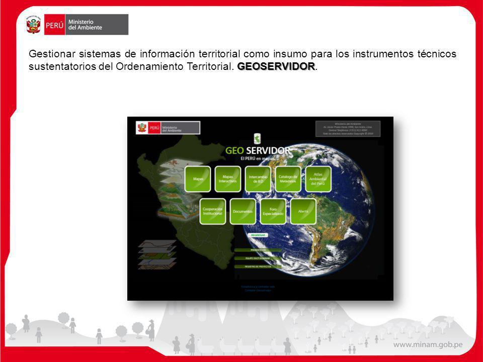 GEOSERVIDOR Gestionar sistemas de información territorial como insumo para los instrumentos técnicos sustentatorios del Ordenamiento Territorial. GEOS