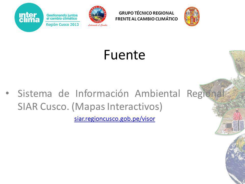 GRUPO TÉCNICO REGIONAL FRENTE AL CAMBIO CLIMÁTICO Fuente Sistema de Información Ambiental Regional SIAR Cusco.