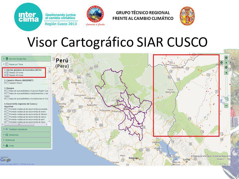 GRUPO TÉCNICO REGIONAL FRENTE AL CAMBIO CLIMÁTICO Visor Cartográfico SIAR CUSCO