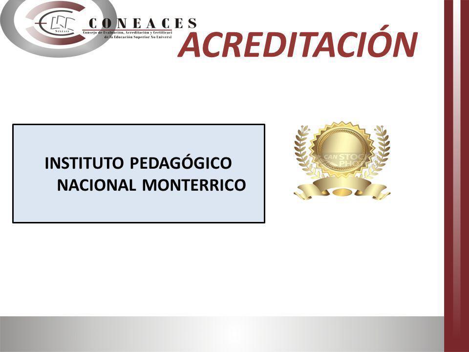 ACREDITACIÓN INSTITUTO PEDAGÓGICO NACIONAL MONTERRICO