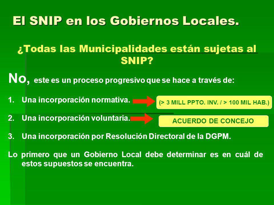 ¿Todas las Municipalidades están sujetas al SNIP.