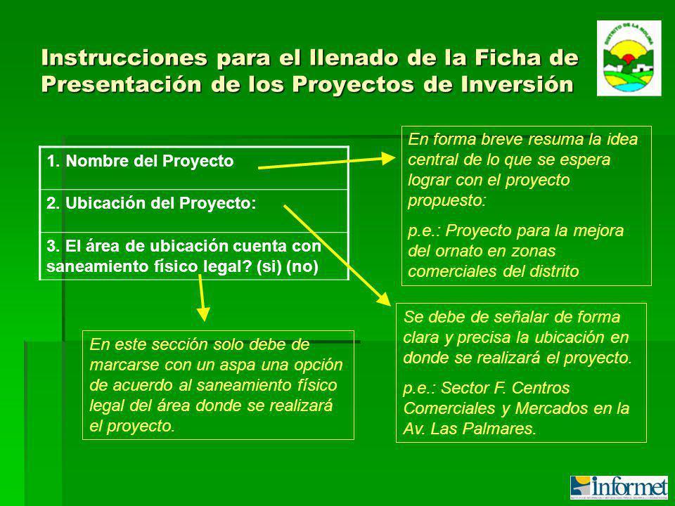 Instrucciones para el llenado de la Ficha de Presentación de los Proyectos de Inversión 1.