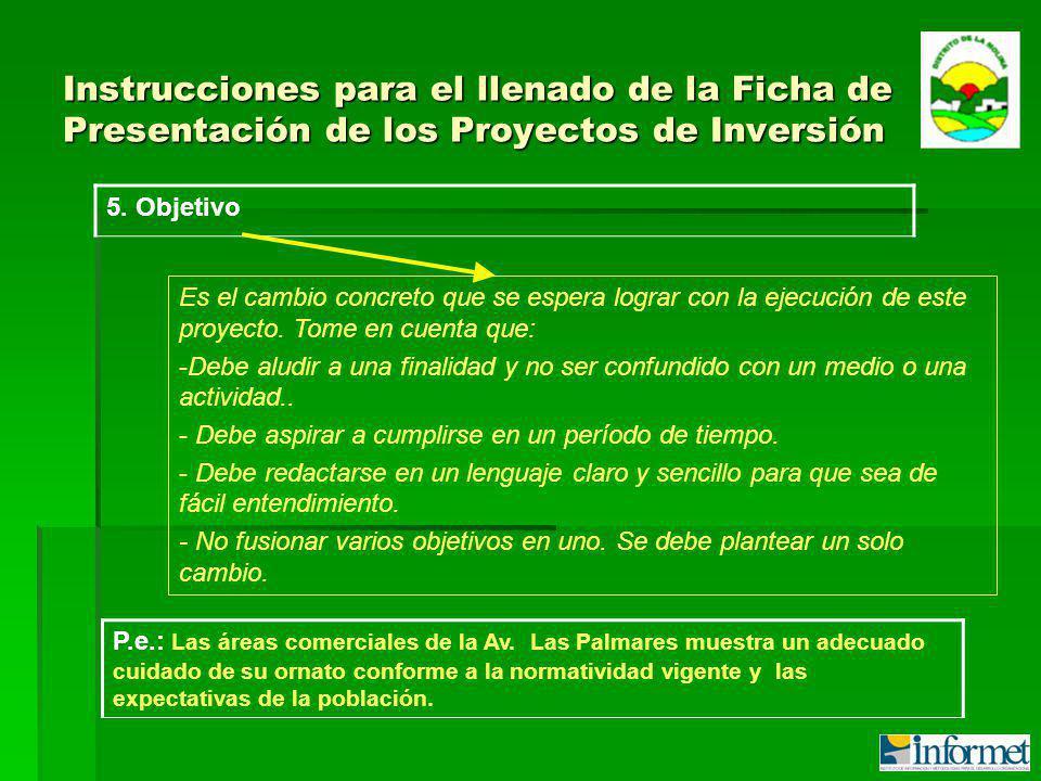 Instrucciones para el llenado de la Ficha de Presentación de los Proyectos de Inversión 5.