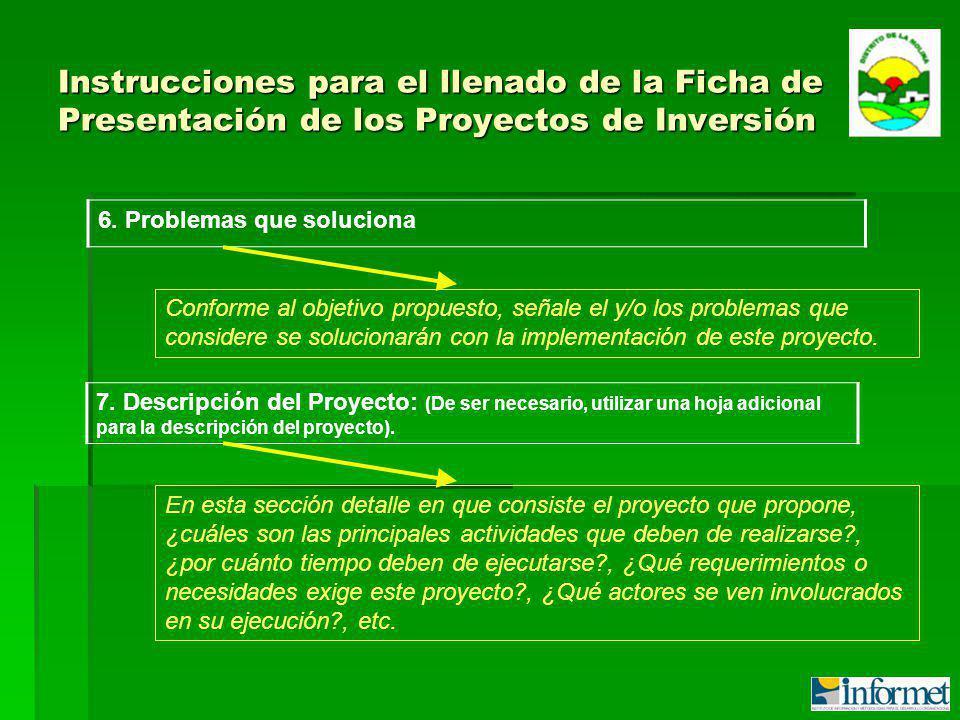 Instrucciones para el llenado de la Ficha de Presentación de los Proyectos de Inversión 6.