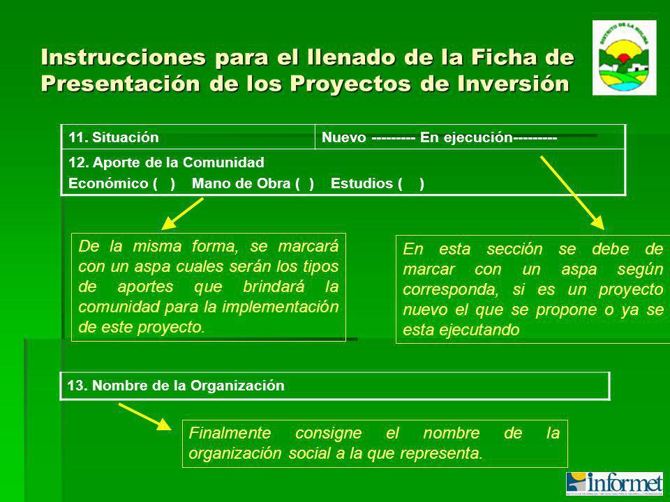 Instrucciones para el llenado de la Ficha de Presentación de los Proyectos de Inversión 11.