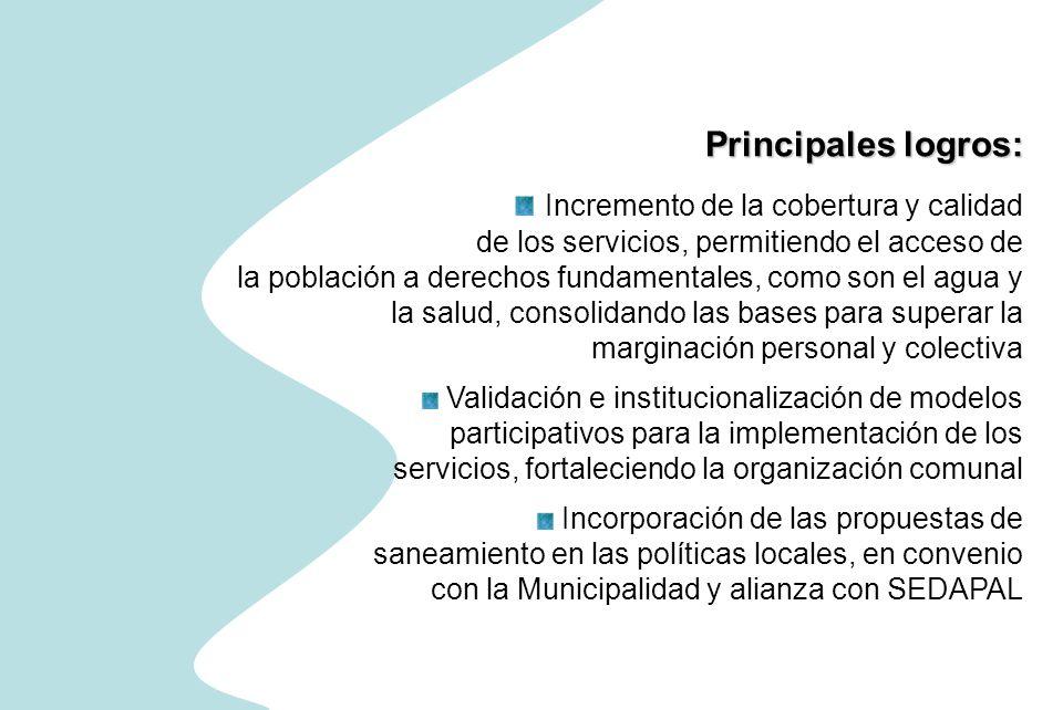 Principales logros: Incremento de la cobertura y calidad de los servicios, permitiendo el acceso de la población a derechos fundamentales, como son el