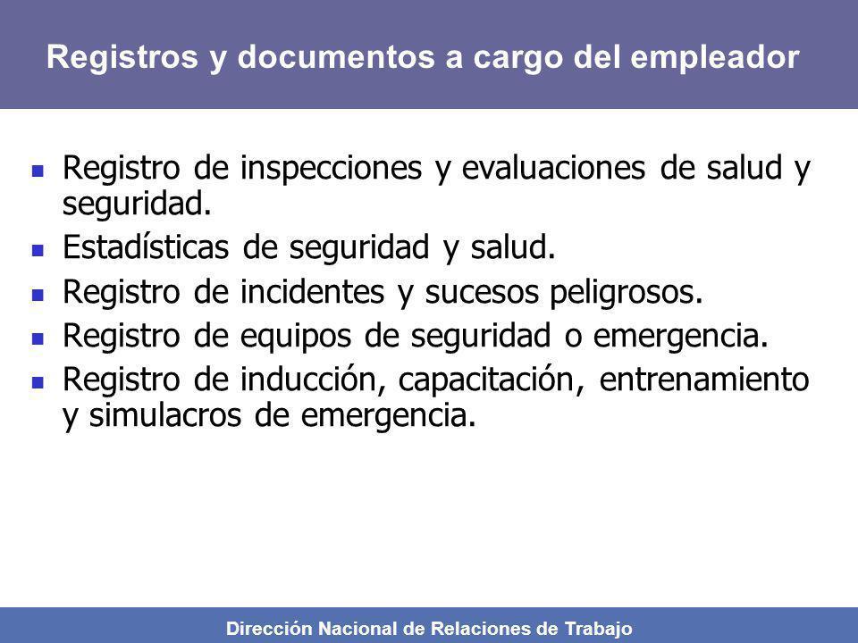 Dirección Nacional de Relaciones de Trabajo Registro de inspecciones y evaluaciones de salud y seguridad. Estadísticas de seguridad y salud. Registro