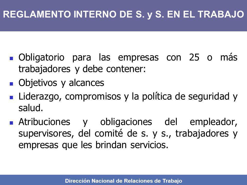 Dirección Nacional de Relaciones de Trabajo Obligatorio para las empresas con 25 o más trabajadores y debe contener: Objetivos y alcances Liderazgo, c