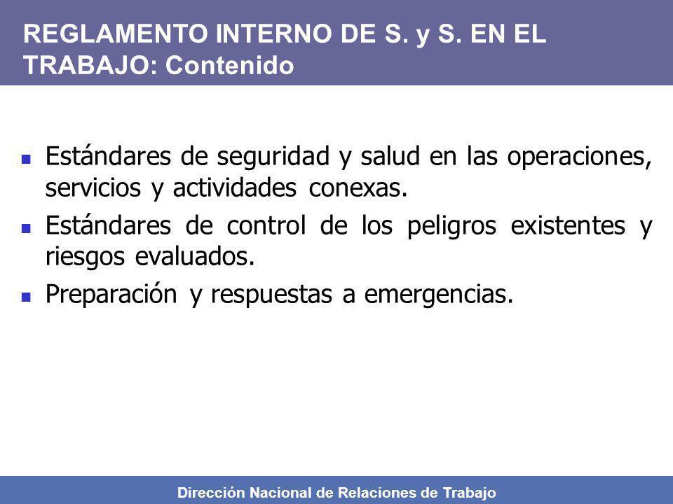 Dirección Nacional de Relaciones de Trabajo Estándares de seguridad y salud en las operaciones, servicios y actividades conexas. Estándares de control