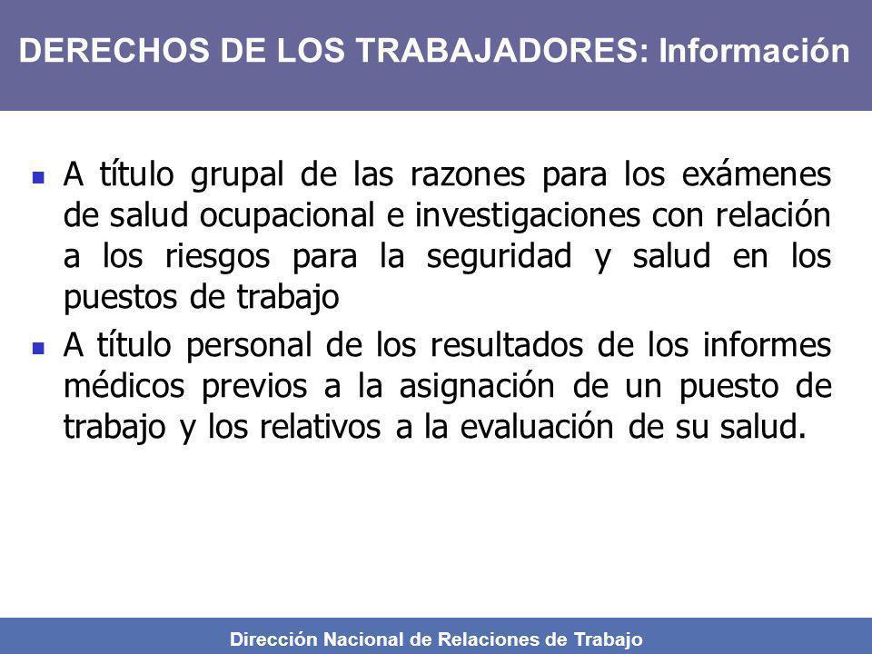 Dirección Nacional de Relaciones de Trabajo A título grupal de las razones para los exámenes de salud ocupacional e investigaciones con relación a los