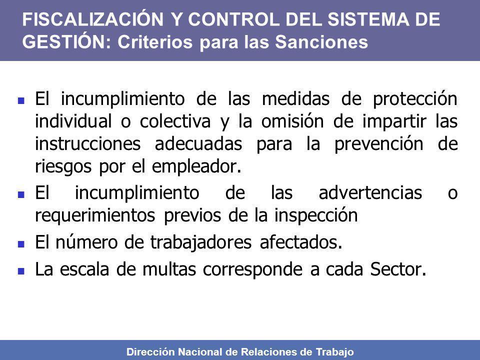 Dirección Nacional de Relaciones de Trabajo El incumplimiento de las medidas de protección individual o colectiva y la omisión de impartir las instruc