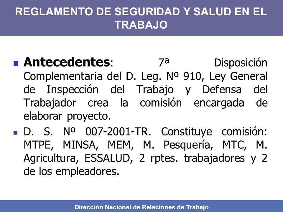 Dirección Nacional de Relaciones de Trabajo Antecedentes : 7ª Disposición Complementaria del D. Leg. Nº 910, Ley General de Inspección del Trabajo y D