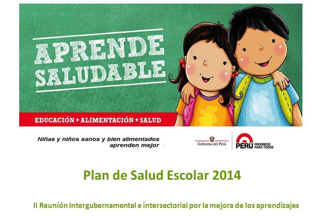 Título de la exposición Plan de Salud Escolar 2014 II Reunión Intergubernamental e intersectorial por la mejora de los aprendizajes