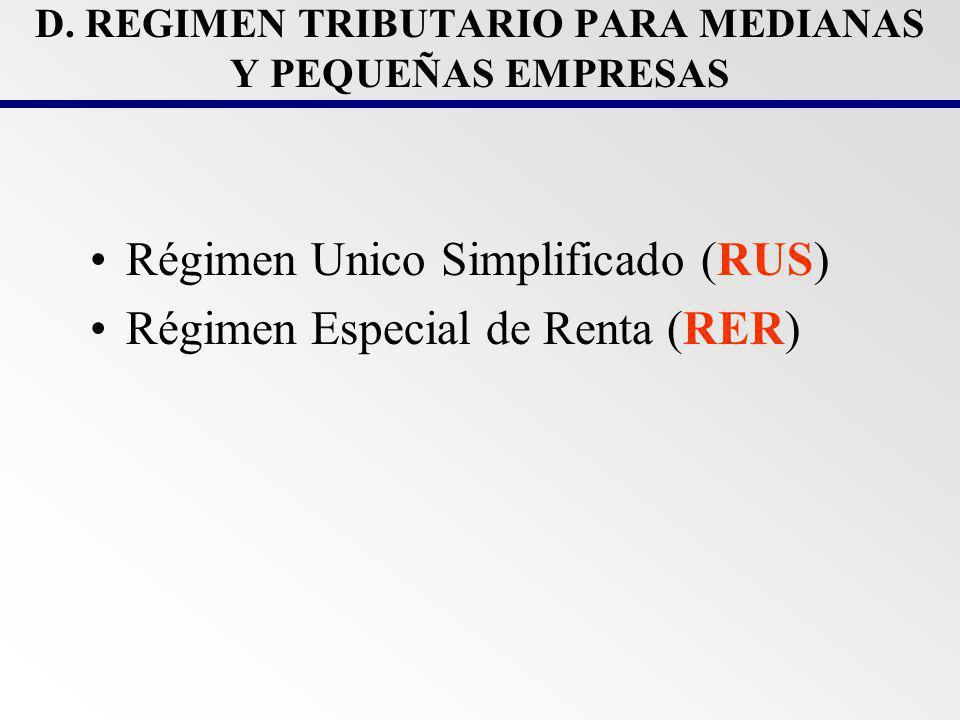 PRINCIPALES OBJETIVOS DEL RUS y RER Ampliar la base tributaria.