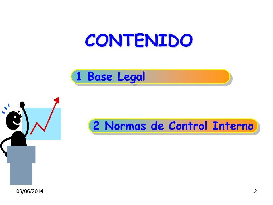 CONTENIDO 1 Base Legal 2 Normas de Control Interno 08/06/20142