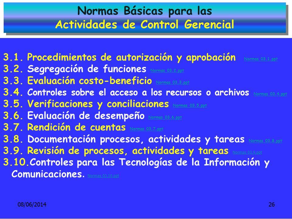 Normas Básicas para las Actividades de Control Gerencial Normas Básicas para las Actividades de Control Gerencial 3.1. Procedimientos de autorización