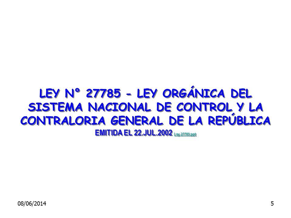 LEY N° 27785 - LEY ORGÁNICA DEL SISTEMA NACIONAL DE CONTROL Y LA CONTRALORIA GENERAL DE LA REPÚBLICA EMITIDA EL 22.JUL.2002 Ley 27785.ppt Ley 27785.pp