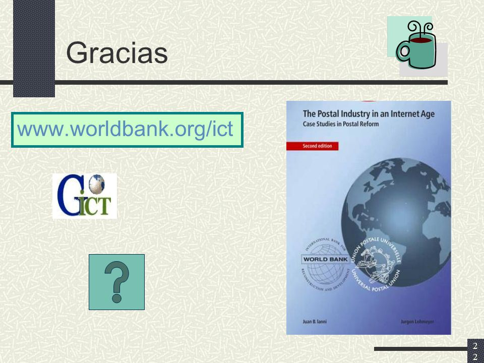 22 Gracias www.worldbank.org/ict