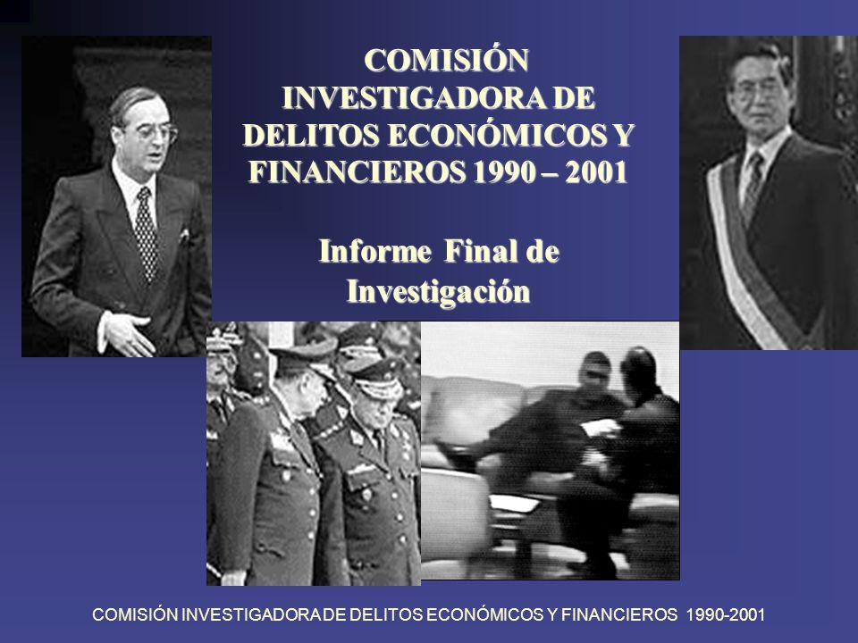 COMISIÓN INVESTIGADORA DE DELITOS ECONÓMICOS Y FINANCIEROS 1990-2001 OBJETIVOS DE LA COMISIÓN Determinar indicios razonables de infracciones o delitos en la operaciones económicas del Estado entre 1990 - 2001.