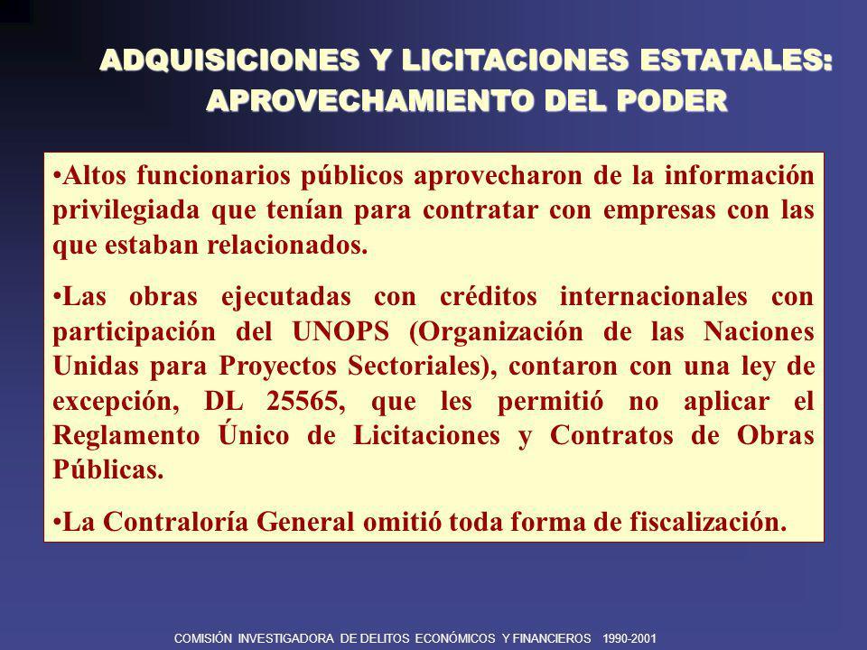COMISIÓN INVESTIGADORA DE DELITOS ECONÓMICOS Y FINANCIEROS 1990-2001 ADQUISICIONES Y LICITACIONES ESTATALES: CASO VÍCTOR JOY ROJAS Y LOS CONSORCIOS CHINOS El Ing.