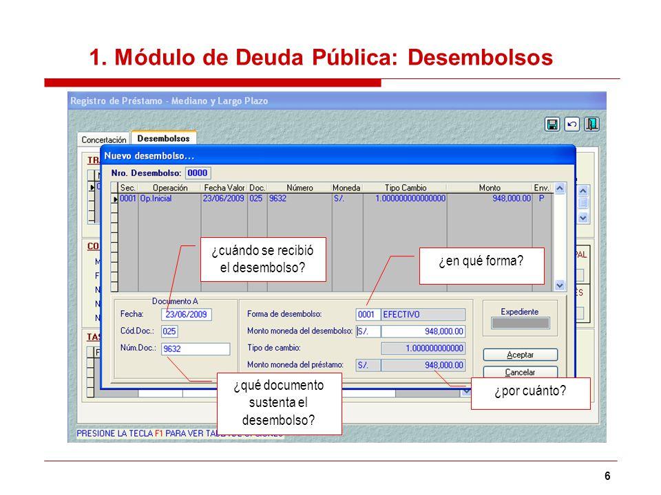 7 1.Módulo de Deuda Pública: Condiciones Financieras ¿qué modalidad de reembolso.