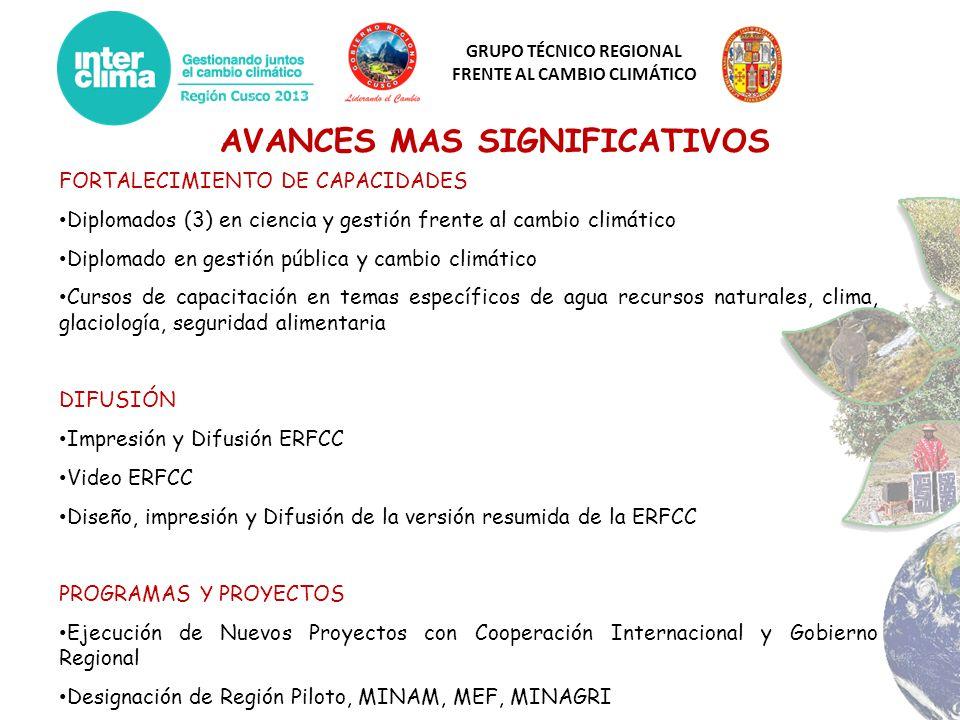 GRUPO TÉCNICO REGIONAL FRENTE AL CAMBIO CLIMÁTICO AVANCES MAS SIGNIFICATIVOS FORTALECIMIENTO DE CAPACIDADES Diplomados (3) en ciencia y gestión frente